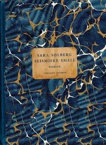 Seismiske smell (ebok) av Sara Sølberg