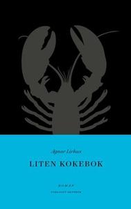 Liten kokebok (ebok) av Agnar Lirhus