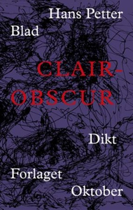 Clair-obscur (ebok) av Hans Petter Blad