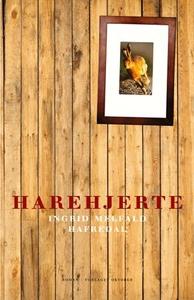 Harehjerte (ebok) av Ingrid Melfald Hafredal