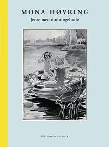 Jente med dødningehode (ebok) av Mona Høvring