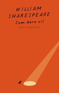 Som dere vil (ebok) av William Shakespeare