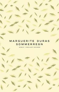 Sommerregn (ebok) av Marguerite Duras