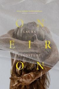 Oneiron (ebok) av Laura Lindstedt