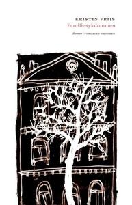 Familiesykdommen (ebok) av Kristin Friis