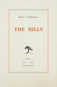 The Hills (ebok) av Matias Faldbakken