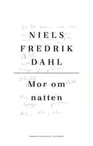 Mor om natten (ebok) av Niels Fredrik Dahl