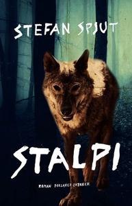Stalpi (ebok) av Stefan Spjut