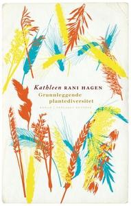 Grunnleggende plantediversitet (ebok) av Kath