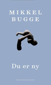 Du er ny (ebok) av Mikkel Bugge