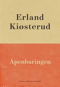 Åpenbaringen (ebok) av Erland Kiøsterud