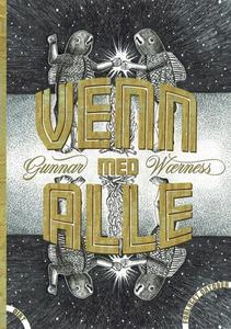 Venn med alle (ebok) av Gunnar Wærness