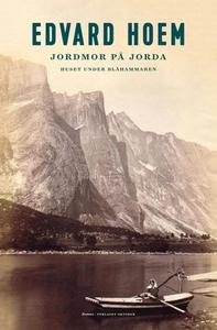 Jordmor på jorda (ebok) av Edvard Hoem