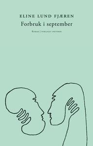 Forbruk i september (ebok) av Eline Lund Fjær