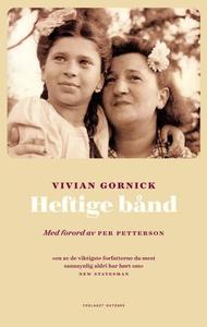 Heftige bånd (ebok) av Vivian Gornick
