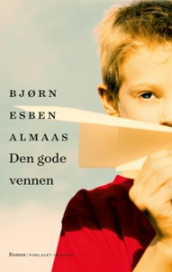 Den gode vennen (ebok) av Bjørn Esben Almaas