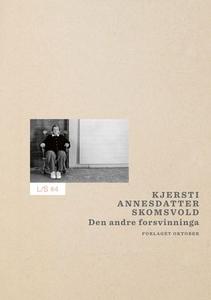 Den andre forsvinninga (ebok) av Kjersti Anne