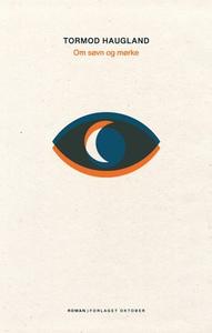 Om søvn og mørke (ebok) av Tormod Haugland