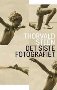 Det siste fotografiet (ebok) av Thorvald Stee
