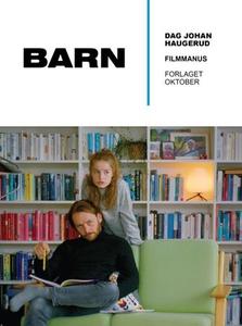 Barn (ebok) av Dag Johan Haugerud