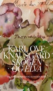 Skogen og elva (ebok) av Karl Ove Knausgård