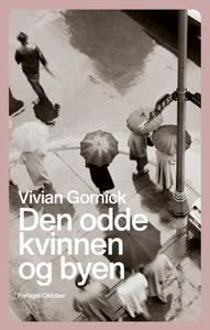Den odde kvinnen og byen (ebok) av Vivian Gor