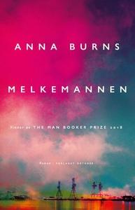 Melkemannen (ebok) av Anna Burns