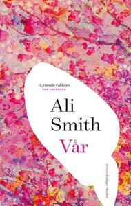 Vår (ebok) av Ali Smith