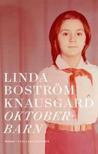Oktoberbarn (ebok) av Linda Boström Knausgård