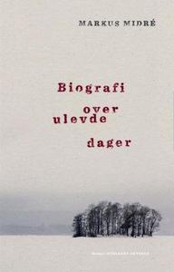 Biografi over ulevde dager (ebok) av Markus M