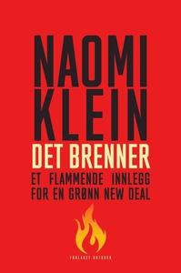 Det brenner (ebok) av Naomi Klein