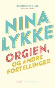 Orgien og andre fortellinger (ebok) av Nina L