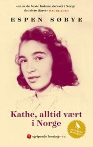 Kathe, alltid vært i Norge (ebok) av Espen Sø