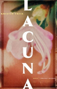 Lacuna (ebok) av Kristin Friis