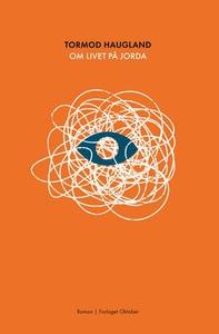 Om livet på jorda (ebok) av Tormod Haugland