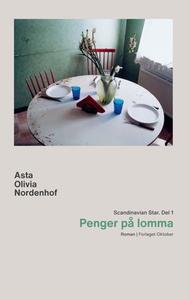 Penger på lomma (ebok) av Asta Olivia Nordenh