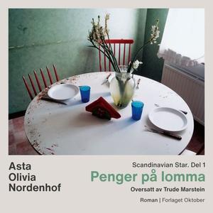 Penger på lomma (lydbok) av Asta Olivia Norde