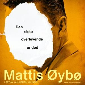 Den siste overlevende er død (lydbok) av Matt