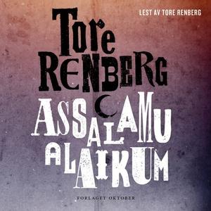 Assalamu alaikum (lydbok) av Tore Renberg