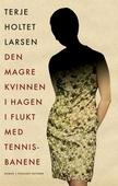 Den magre kvinnen i hagen i flukt med tennisbanene