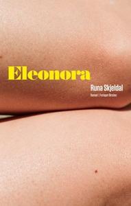 Eleonora (ebok) av Runa Skjeldal