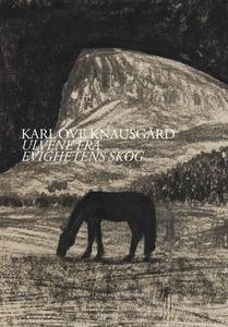 Ulvene fra evighetens skog (ebok) av Karl Ove
