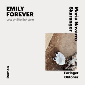 Emily forever (lydbok) av Maria Navarro Skara
