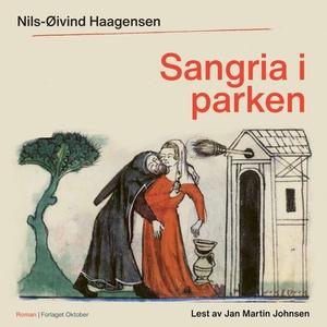 Sangria i parken (lydbok) av Nils-Øivind Haag