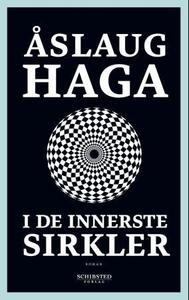 I de innerste sirkler (ebok) av Åslaug Haga