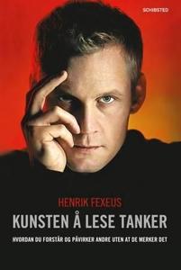 Kunsten å lese tanker (ebok) av Henrik Fexeus