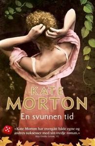 En svunnen tid (ebok) av Kate Morton