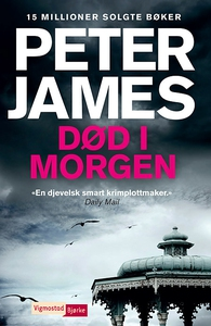 Død i morgen (ebok) av Peter James