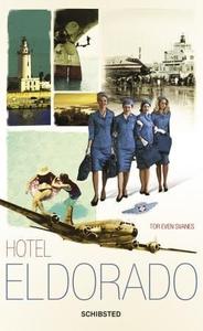 Hotel Eldorado (ebok) av Tor Even Svanes
