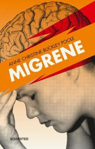 Migrene (ebok) av Anne Christine Buckley Pool